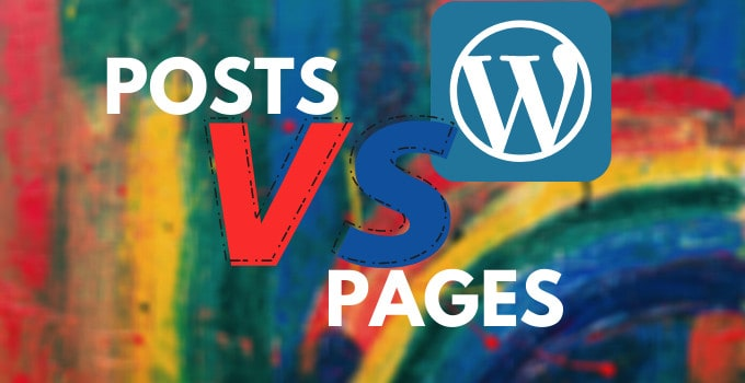 What is the Difference between a WordPress Post and Page