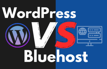 The Difference between WordPress and Bluehost Updated