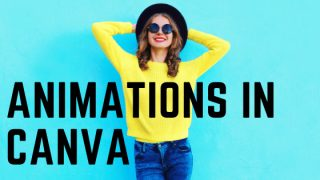 Animations in Canva