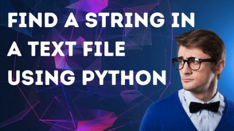 How to Find a String in a Text File Using Python