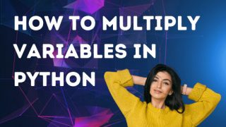 How to Multiply Variables in Python