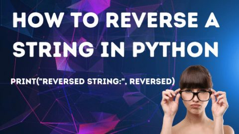 3 Ways to Reverse a String in Python