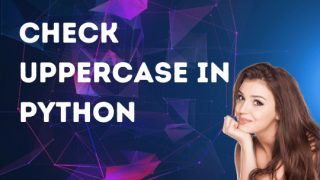 How to check if a letter is uppercase in Python
