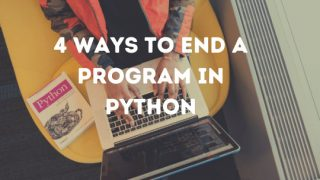 How to end a program in Python