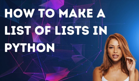 How to make a list of lists in Python