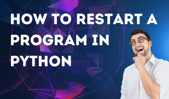 How to restart a program in Python
