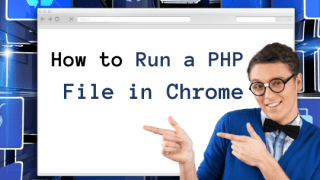 How to run a PHP file in Chrome