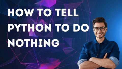 How to tell Python to do nothing