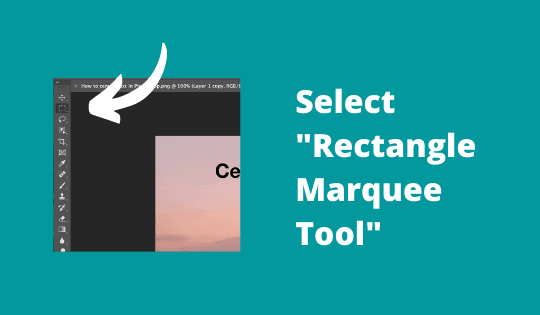 Select Rectangle Marquee Tool