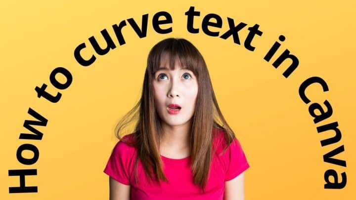 How to Curve Text in Canva — It's That Easy Now (2021)