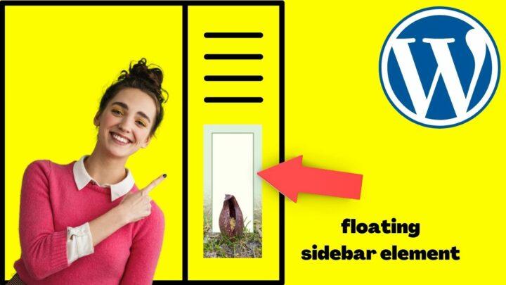 WordPress Floating Sidebar — Get It Running in 3 Minutes!