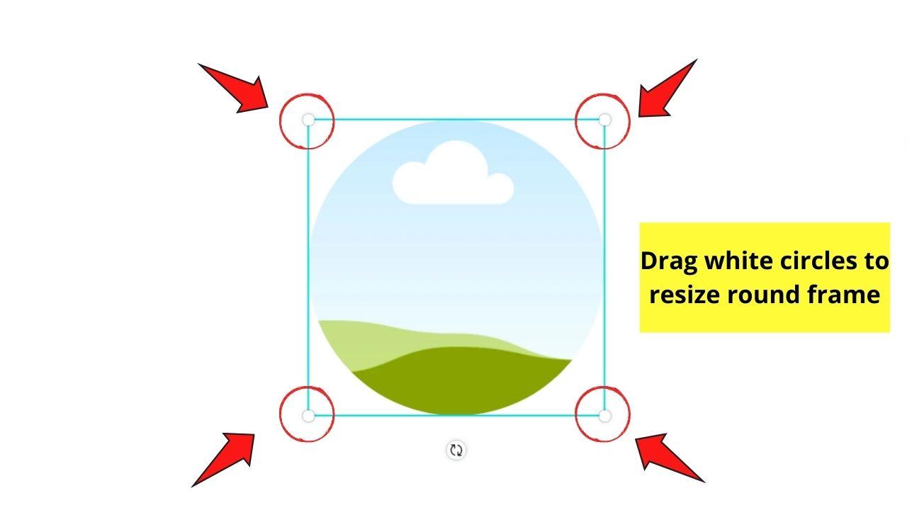 Resizing Round Frame